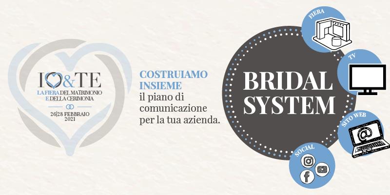 Bridal System